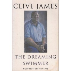 The Dreaming Swimmer: Non-Fiction, 1987-92