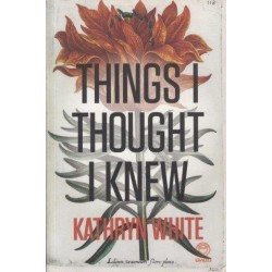 Things I Thought I Knew