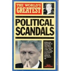 The World's Greatest Political Scandals