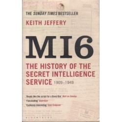 Mi6 The History of the Secret Intelligence Service, 1909-1949