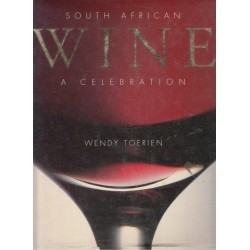 South African Wine: A Celebration