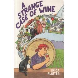 A Strange Case Of Wine