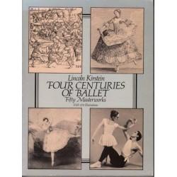 Four Centuries of Ballet Fifty Masterworks