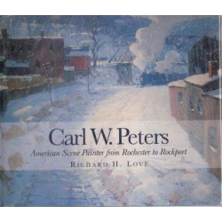 Carl W. Peters: American Scene Painter from Rochester to Rockport