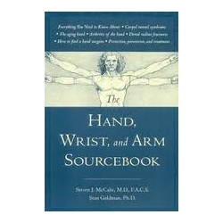 Hand, Wrist, and Arm Sourcebook