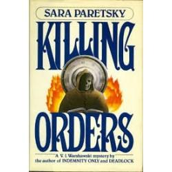 Killing Orders (A V. I. Warshawski Novel)