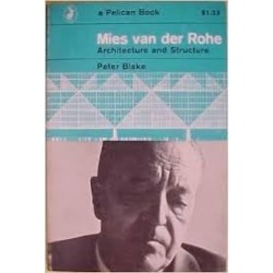 Mies van der Rohe. Architecture and Structure