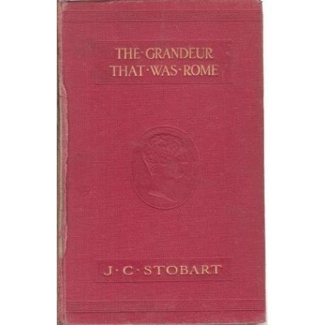 The Grandeur That Was Rome: A Survey of Roman Culture and Civilisation