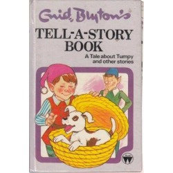 Tell-A-Story Book A Tale about Tumpy and Other Stories