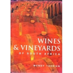 The Wines and Vineyards of South Africa