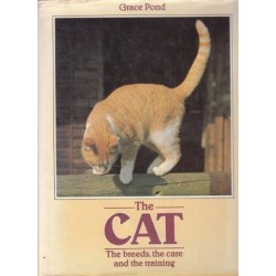 The Cat, The Breeds, the Care and the Training