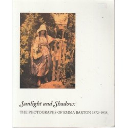 Sunlight and shadow: The photographs of Emma Barton 1872-1938