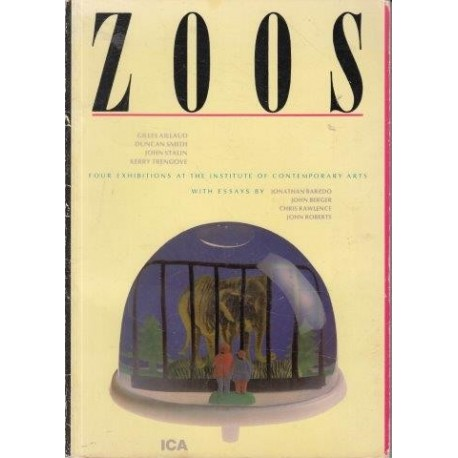 Zoos: Four Exhibitions at the Institute of Contemporary Arts