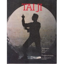Tai Ji: Beginner's Tai Ji Book
