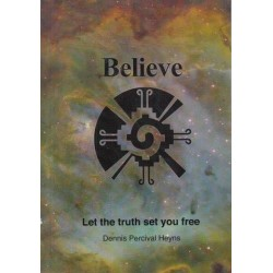 Believe 'Let the truth set you free' (Signed)