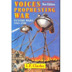 Voices Prophesying War: Future Wars 1763-3749