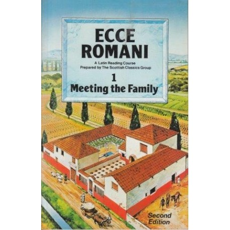Meeting The Family: A Latin Reading Course (Ecce Romani)