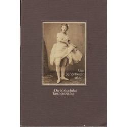 Sisis Schonheitenalbum Private Photographien aus dem Besitz der Kaiserin Elisabeth Harenberg