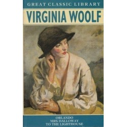 Great Classic Library: Virginia Woolf (Orlando, Mrs. Dalloway, To The Lighthouse)