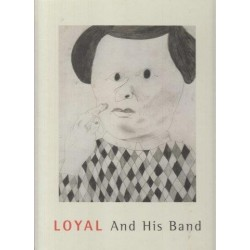 Loyal And His Band