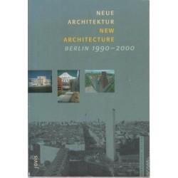 New Architecture/Neue Architektur Berlin 1990-2000