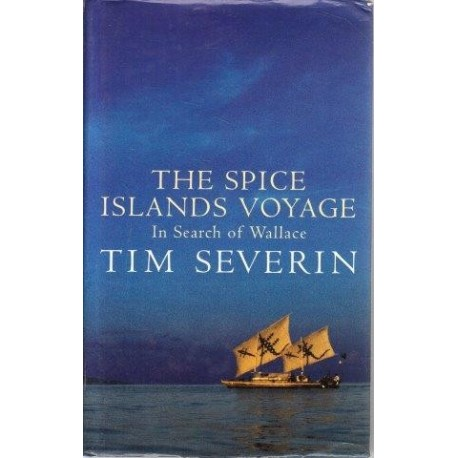 The Spice Islands Voyage: In Search of Wallace