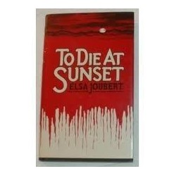 To Die at Sunset