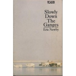 Slowly Down The Ganges (Penguin Travel Library)
