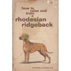 How to Raise and Train a Rhodesian Ridgeback