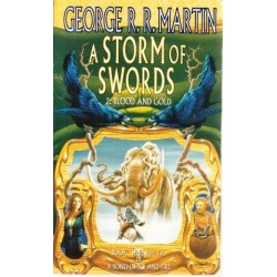 A Song Of Ice And Fire Series: A Storm Of Swords 2 Blood And Gold