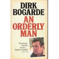 Dirk Bogarde: An Orderly Man