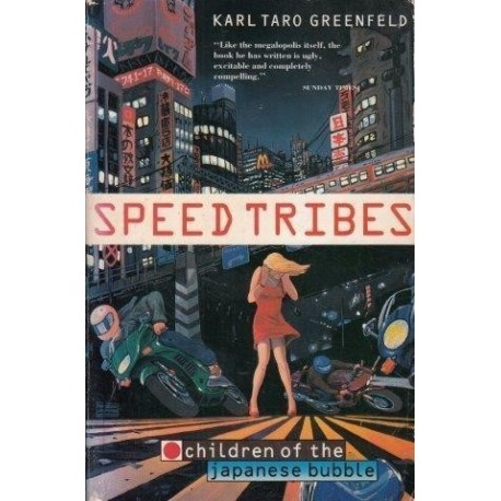 Speed Tribes: Children Of The Japanese Bubble