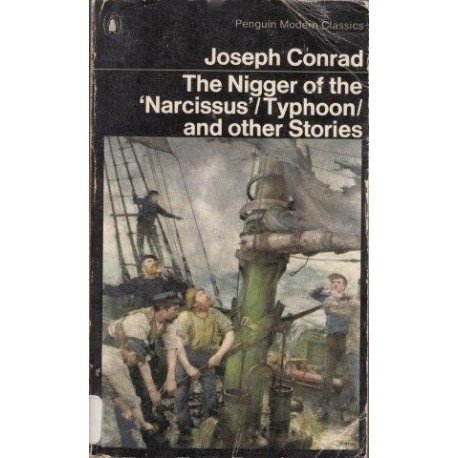 The Nigger Of The Narcissus/Typhoon And Other Stories