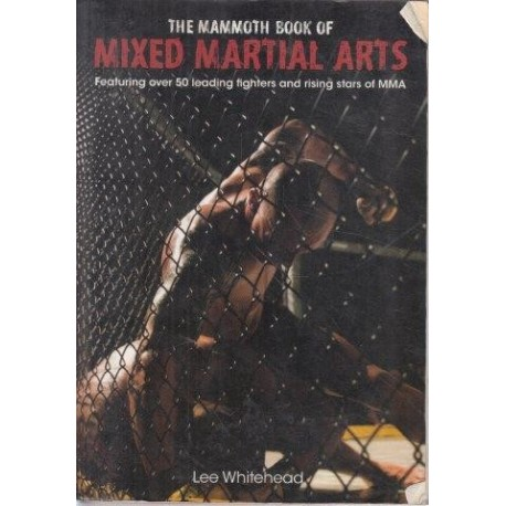 The Mammoth Book of Mixed Martial Arts