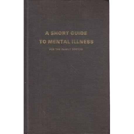 A Short Guide to Mental Illness