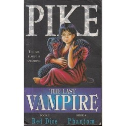 The Last Vampire Book 3 Red Dice & Book 4 Phantom