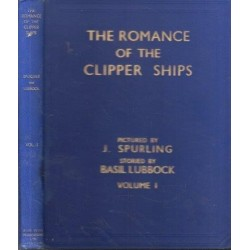 The Romance of the Clipper Ships Vol. 1