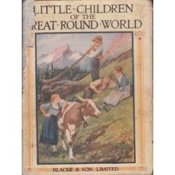 Little Children of the Great Round World