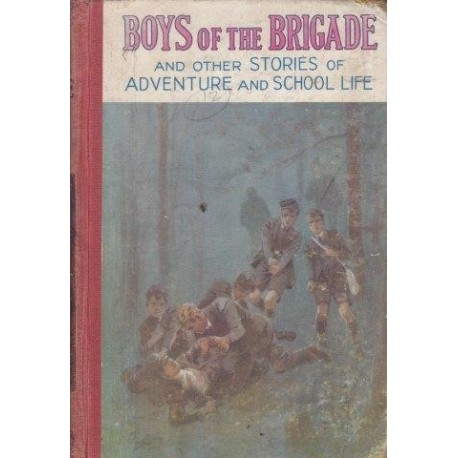 Boys of the Brigade and Other Stories of Adventure