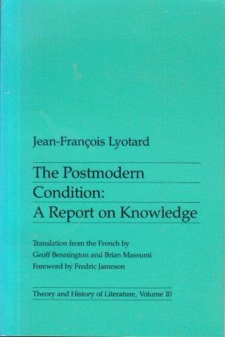 A Report on Knowledge Postmodern Condition