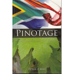 Pinotage: Behind the Legends of South Africa's Own Wine