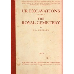 Ur Excavations: The Royal Cemetery (2 Vols.)