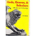 Gods, Graves And Scholars
