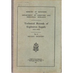 Technical Records Of Explosives Supply (1915-1918) No. 8