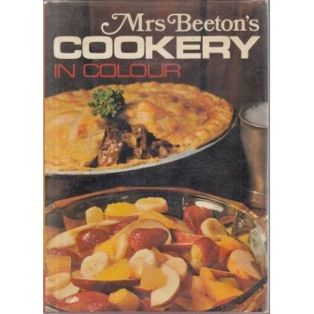 Mrs Beeton's Cookery in Colour