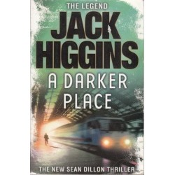 A Darker Place (Sean Dillon Series, Book 16)