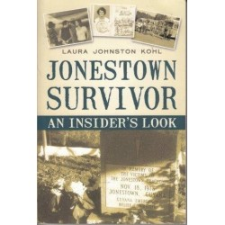 Jonestown Survivor. An Insider's Look (Signed)