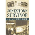 Jonestown Survivor. An Insider's Look (Signed)
