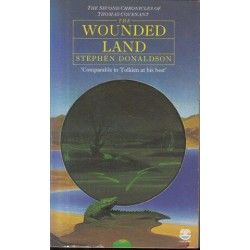 The Second Chronicles of Thomas Covenant Book 1 The Wounded Land