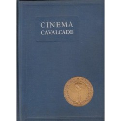 Cinema Cavalcade. A Thrilling and Romantic Story Reviewing the...